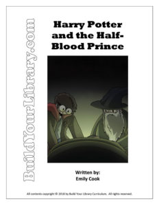 Unit Study: Harry Potter and the Half-Blood Prince